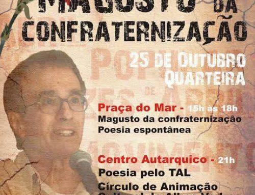 Intercâmbio cultural entre a CACAV e a Associação Raízes de Abril. Movimento Popular 25 de Abril (Quarteira)