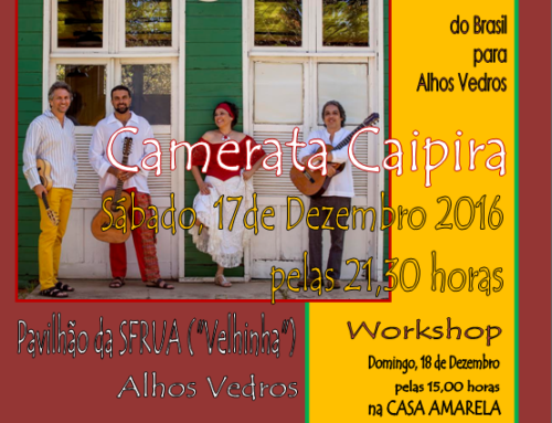 """""""CAMERATA CAIPIRA"""" em Alhos Vedros"""